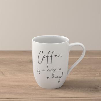 "Statement mug ""Coffee is a hug in a mug"""
