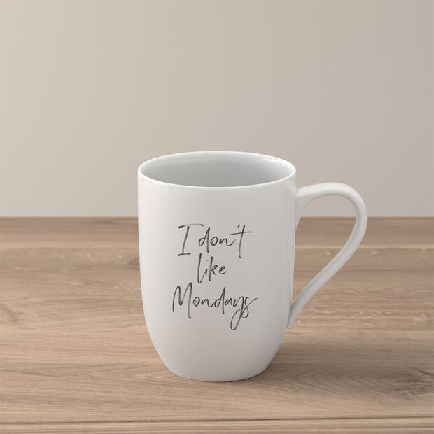 """Statement mug """"I don´t like Mondays"""", , large"""
